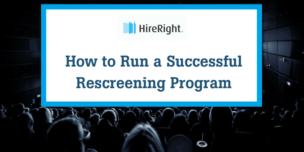 How to Run a Successful Rescreening Program