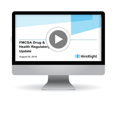 Webinar: FMCSA Drug & Health Regulatory Update