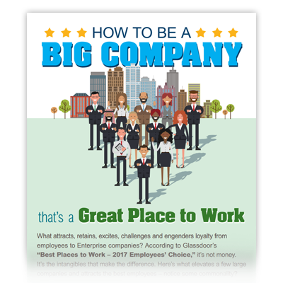 How to Be a Big Company That's a Great Place to Work