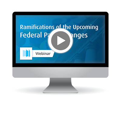 Webinar - Ramifications of Federal Panel Changes