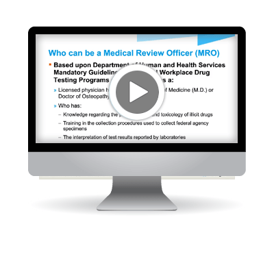 What is the role of a Medical Review Officer (MRO)?