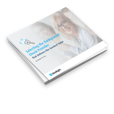 eBook - Selecting the Background Check Provider that Delivers the Greatest Value