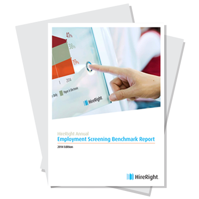 HireRight 2014 Employment Screening Benchmarking Report