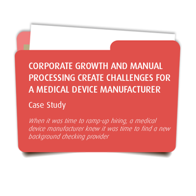 Corporate Growth and Manual Processing Create Challenges for a Medical Device Manufacturer