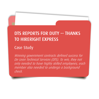 DTS Reports for Duty -- Thanks to HireRight Express
