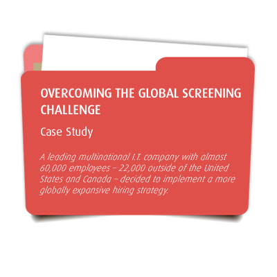 How A Leading Multinational IT Company Rolled Out Global Screening to 93 Countries