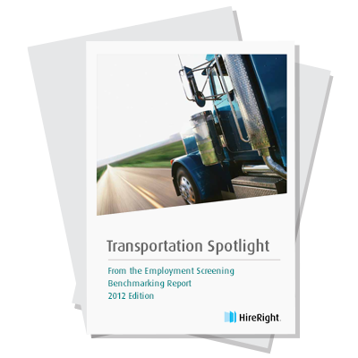 Transportation Spotlight: From the Employment Screening Benchmarking Report 2012 Edition