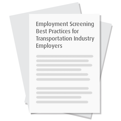 Employment Screening Best Practices for Transportation Industry Employers