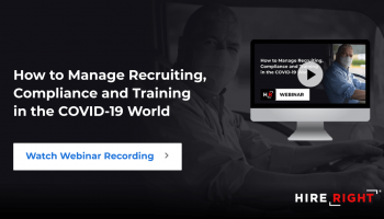 How to Manage Recruiting, Compliance and Training in the COVID-19 World