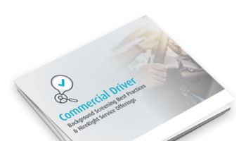 Commercial Driver Background Screening Best Practices & HireRight Service Offerings