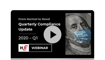 Webinar: Quarterly Compliance Update - From Normal to Novel