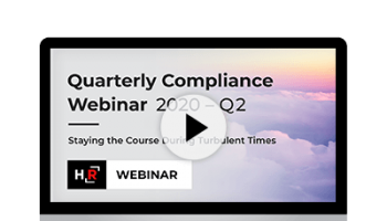 Webinar: 2020 Q2 Quarterly Compliance