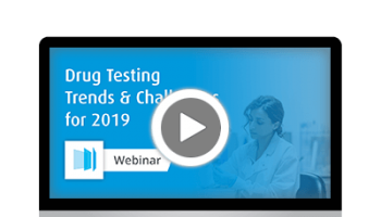 Webinar: Drug Testing Trends & Challenges for 2019