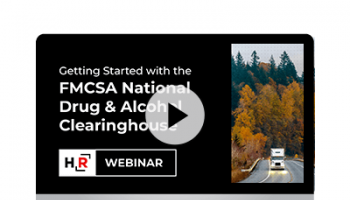 Getting Started with the FMCSA National Drug & Alcohol Clearinghouse Webinar