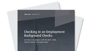Are Your Employment Background Checks Compliant?