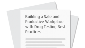 How Organizations are Winning with Drug Screening Best Practices