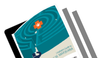 Employers Guide to Medical Marijuana