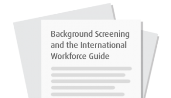 Background Screening and the International Workforce Guide