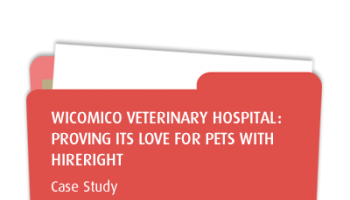 Wicomico Veterinary Hospital: Proving Its Love for Pets with HireRight