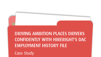Driving Ambition Places Drivers Confidently with HireRight's DAC Employment History File
