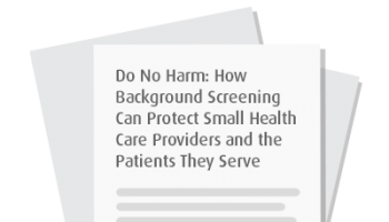 How Background Screening Can Protect Small Health Care Providers