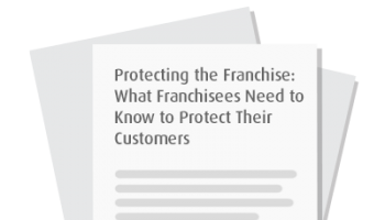 Protecting the Franchise: What Franchisees Need to Know to Protect Their Customers
