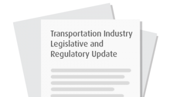 Transportation Industry Legislative and Regulatory Update