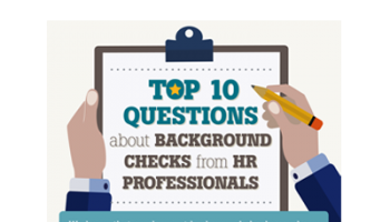 Top 10 Questions about Background Checks from HR Professionals