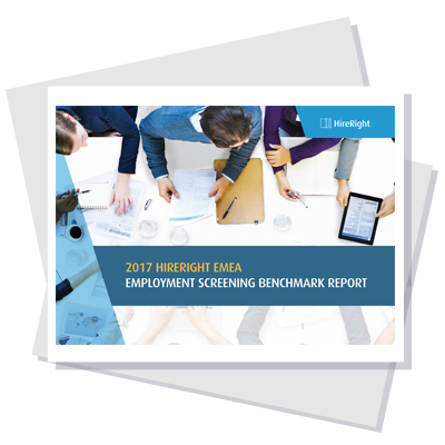 2017 HireRight EMEA Employment Screening Benchmark Report