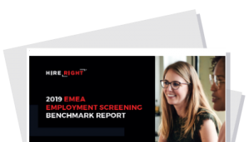 2019 HireRight EMEA Employment Screening Benchmark Report