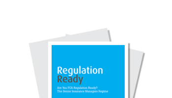 Are You Ready For When The FCA Starts Their Checks? The Senior Insurance Managers Regime