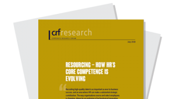 CRF Report: Resourcing - How HR's Core Competence is Evolving
